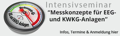 Intensivseminar - Messkonzepte für EEG- und KWKG-Anlagen
