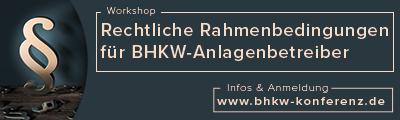Rechtliche Rahmenbedingungen für BHKW-Anlagenbetreiber in der Praxis
