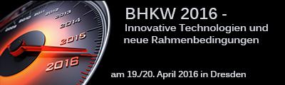 BHKW 2016 - Innovative Technologien und neuen Rahmenbedingungen