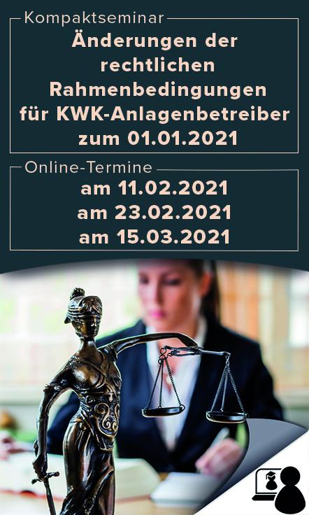 �nderungen der rechtlichen Rahmenbedingungen f�r KWK-Anlagenbetreiber zum 01.01.2021