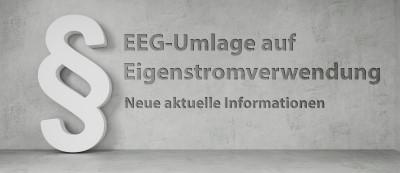Aktuelle Informationen zur Einigung bei der EEG-Umlage auf Eigenstromverwendung von KWK-Neuanlagen