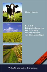 """Titelseite des Buches """"Rechtliche Rahmenbedingungen der Errichtung und des Betriebs von Biomasseanlagen"""""""