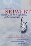 """Titelseite des Buches """"Wenn Du es eilig hast, gehe langsam"""""""