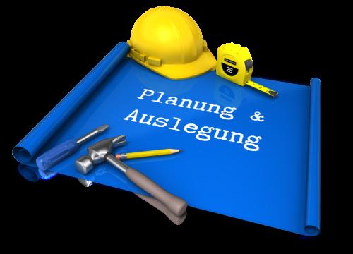 Planung und Auslegung