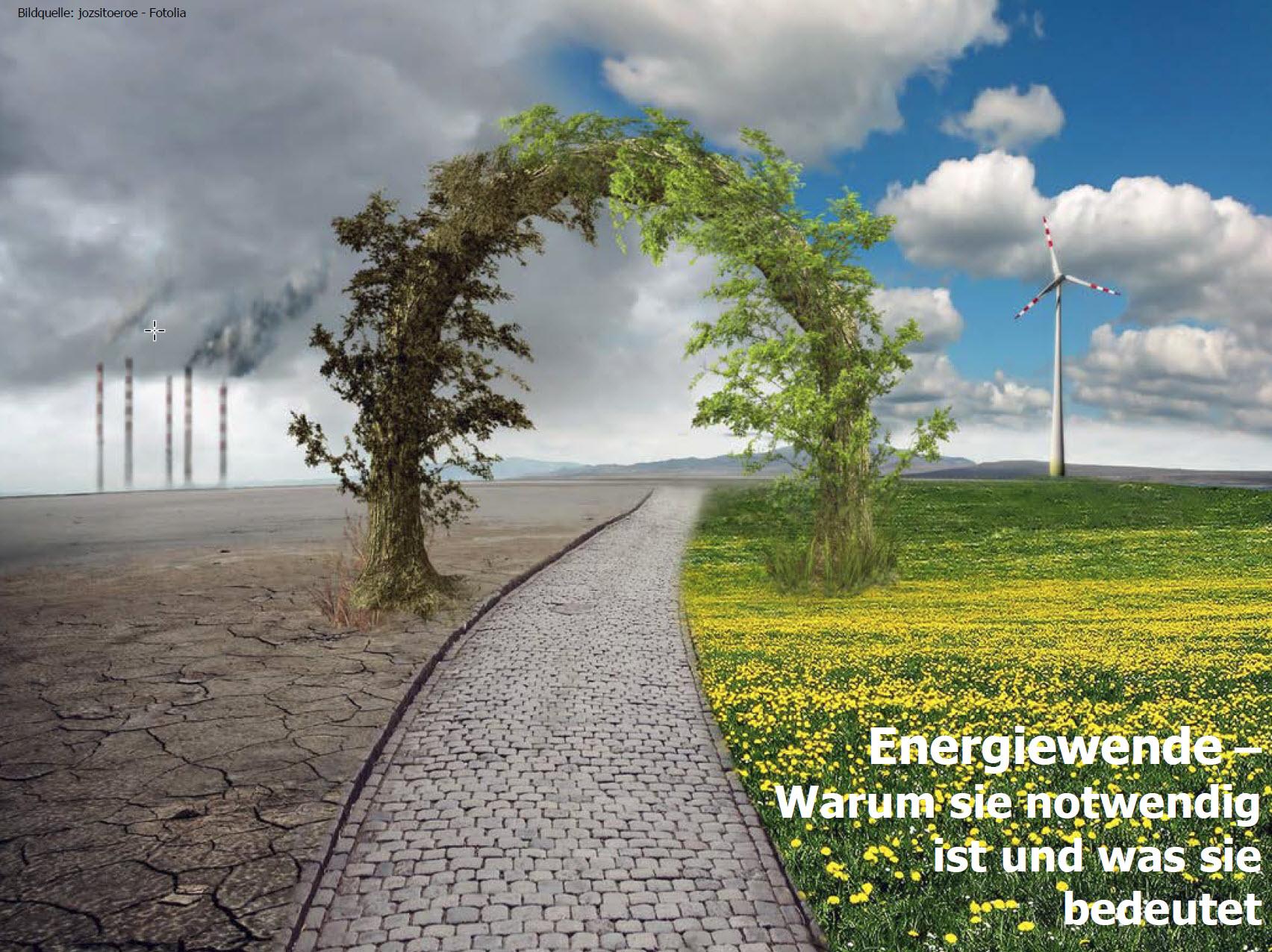 Energiewende – Warum sie notwendig ist und was sie bedeutet